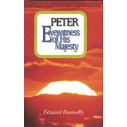 (Peter : Eyewitness of His Majesty)