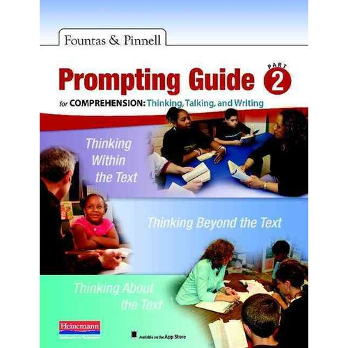 Prompting Guide: For Comprehension: Thinking, Talking, and Writing