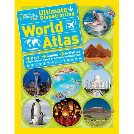 National Geographic Kids Ultimate Globetrotting World Atlas : Maps, Games, Activities, and More for Hours of Adventure-filled Fun!](Fun Adventure Maps)