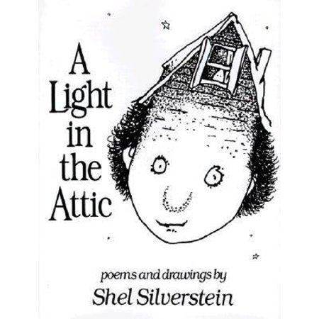 A Light in the Attic (Shel Silverstein A Light In The Attic)
