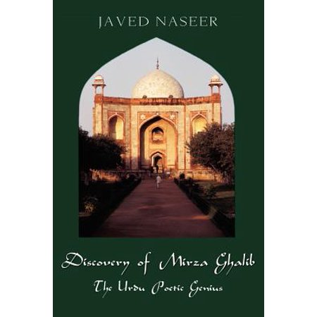 Discovery of Mirza Ghalib