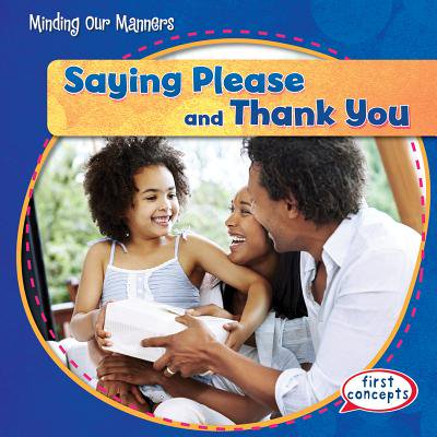(Saying Please and Thank You)