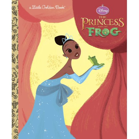 The Princess and the Frog Little Golden Book (Disney Princess and the Frog) - The Princess And The Frog Tiana