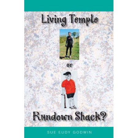 Living Temple Or Rundown Shack