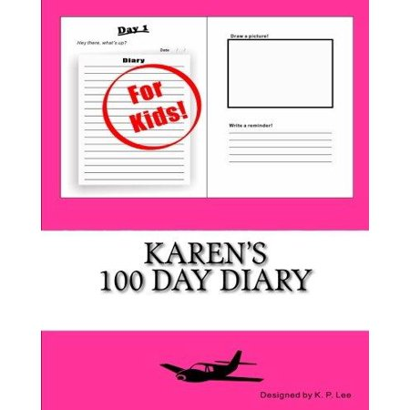 Karens 100 Day Diary