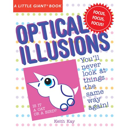 A Little Giant(r) Book: Optical Illusions (One Of The Best Optical Illusion)