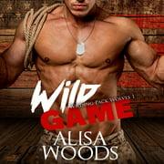 Wild Game - Audiobook