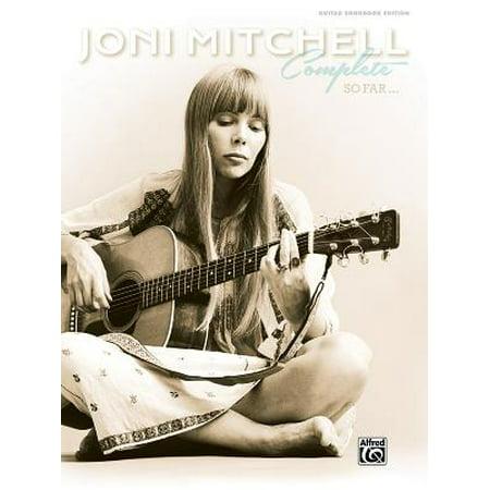 Joni Mitchell -- Complete So Far : Guitar Tab, Hardcover Book