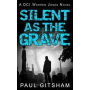 Silent As The Grave (DCI Warren Jones, Book 3) - eBook