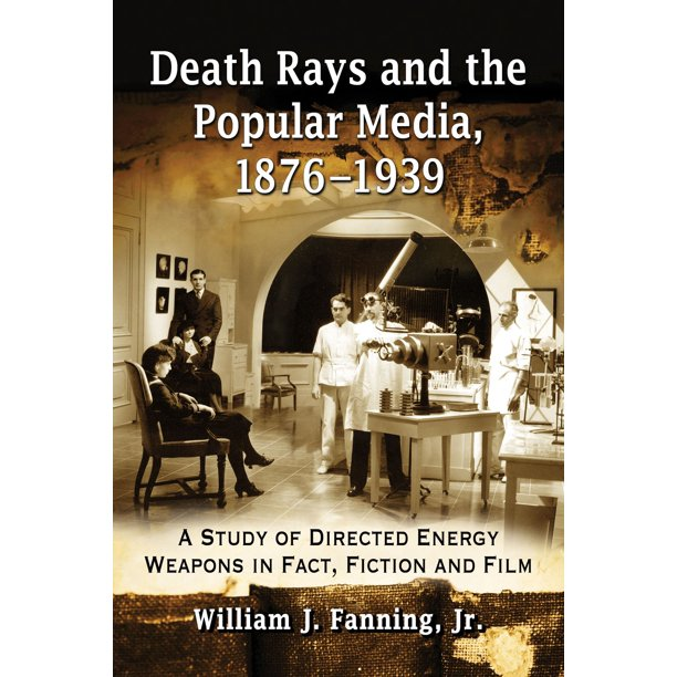 Death Rays and the Popular Media, 1876-1939 - eBook