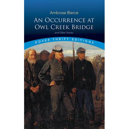 An Occurrence at Owl Creek Bridge and Other