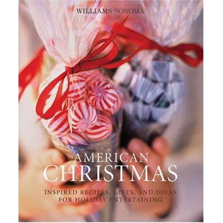 American Christmas  Williams Sonoma Seasonal Celebration  By Williams Sonoma
