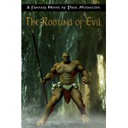 The Rooting of Evil - eBook