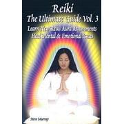 Reiki the Ultimate Guide
