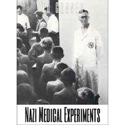 Nazi Medical Experiments - eBook