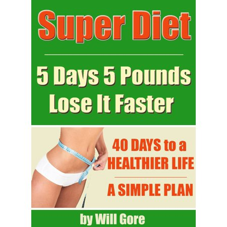 Diet to lose 5 pounds in 5 days