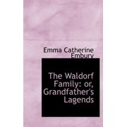 The Waldorf Family : Or, Grandfather's Lagends