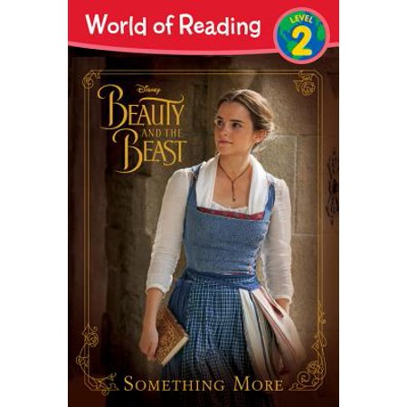 World of Reading: Beauty and the Beast Something More : Level 2