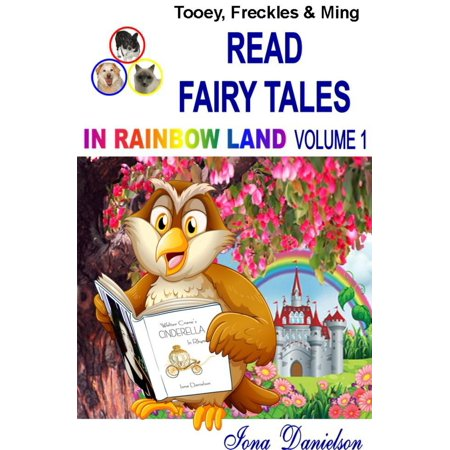 Tooey, Freckles & Ming Read Fairy Tales In Rainbow Land Volume 1 - eBook](Rainbow Reading)