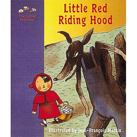 Little Red Riding Hood : A Fairy Tale by the Brothers