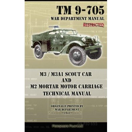 M3   M3a1 Scout Car And M2 Mortar Motor Carriage Technical Manual
