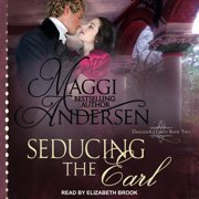 Seducing the Earl - Audiobook