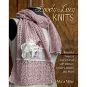 Stackpole Books Lovely Lacy Knits