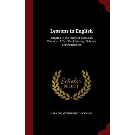 Halloween High School English Lesson (Lessons in English : Adapted to the Study of American Classics: A Text-Book for High Schools and)