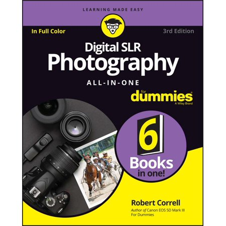 Digital SLR Photography All-In-One for Dummies (School Pics By Mejdrich Photography Coupon Code)