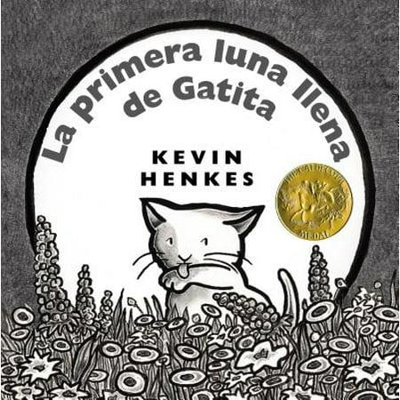 La Primera Luna Llena de Gatita : Kitten's First Full Moon (Spanish - Gatita De Halloween