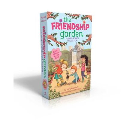 The Friendship Garden Flower Power Collection : Green Thumbs-Up!; Pumpkin Spice; Project Peep; Sweet Peas and Honeybees