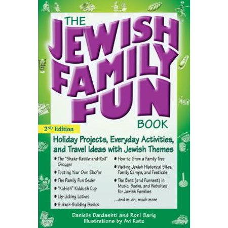 The Jewish Family Fun Book: Holiday Projects, Everyday Activities, and Travel Ideas with Jewish Themes (Themed Ideas)