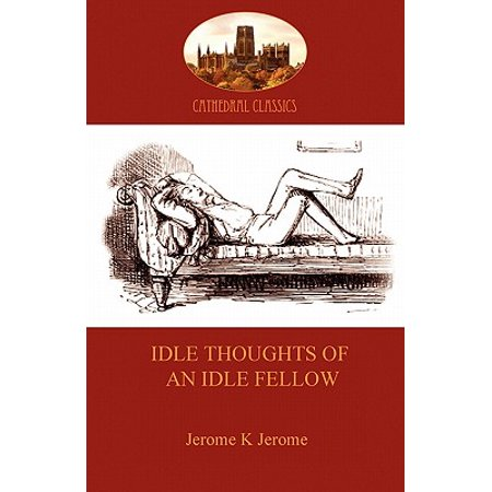 Idle Thoughts of an Idle Fellow : A Humourous Take on Mundane Topics (Aziloth Books) - Funny Topic