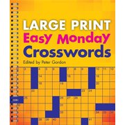 Large Print Crosswords: Large Print Easy Monday Crosswords (Paperback)