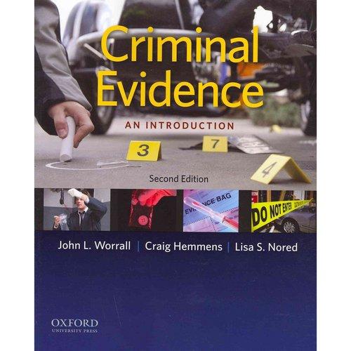Criminal Evidence: An Introduction