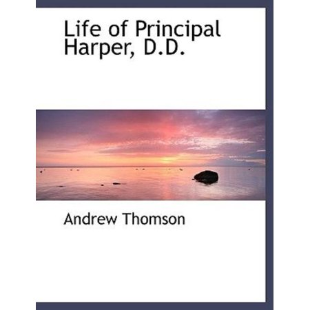 Life of Principal Harper, D.D. - image 1 of 1