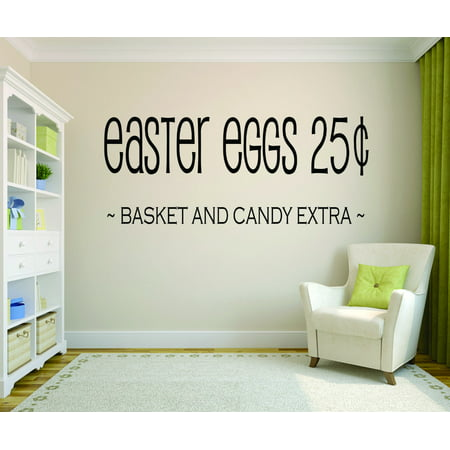 Custom Wall Decal : Easter Eggs 25¢ Basket And Candy Extra Holiday Decoration 12x18