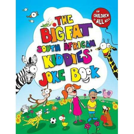 The Big, Fat South African Kiddies' Joke Book - eBook - Halloween Fat Jokes