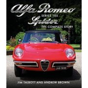 Alfa Romeo Series 105 Spider : The Complete Story