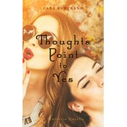 Thoughts Point to Yes: A Sententia Novella - eBook
