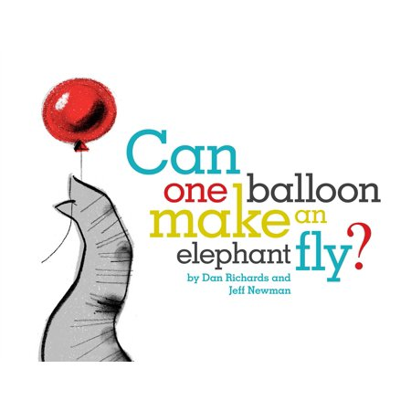 Can One Balloon Make an Elephant Fly? ()