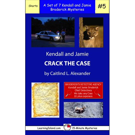Kendall Pump Sets - Kendall and Jamie Crack the Case: A Set of Seven 15-Minute Mysteries - eBook