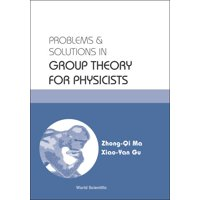 Problems and Solutions in Group Theory for Physicists (Paperback)
