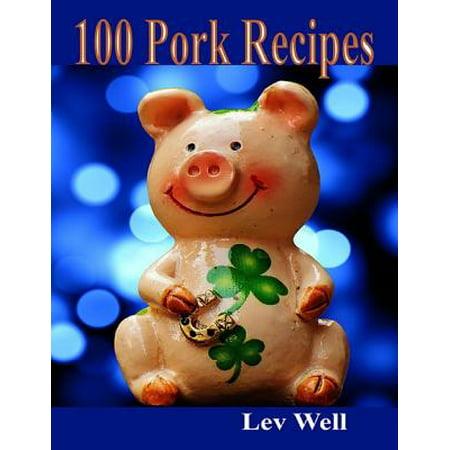 100 Pork Recipes - eBook