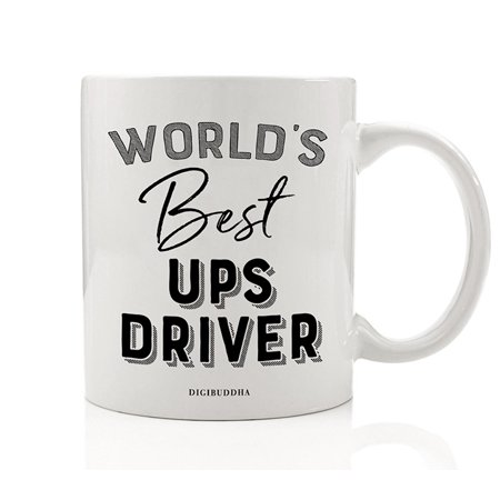 World's Best UPS Driver Coffee Mug Gift Idea Brown Truck Route Package Delivery Person Man Woman House Deliveries Christmas Holiday Thank You Present 11oz Ceramic Beverage Tea Cup Digibuddha (Best Holiday Food Delivery)