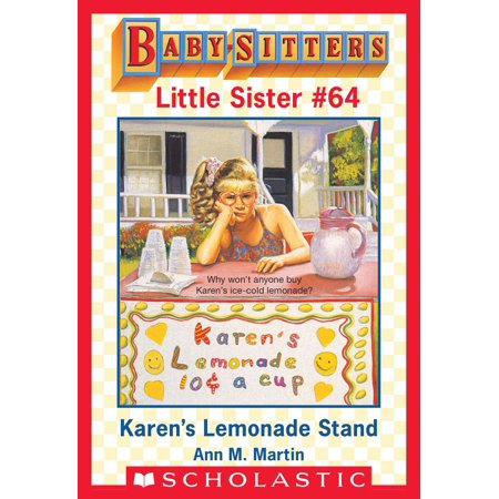 Karen's Lemonade Stand (Baby-Sitters Little Sister #64) - eBook - Lemonade Stand Diy