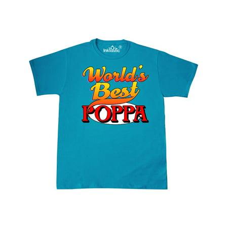World's Best Poppa T-Shirt (Best Think Tanks In The World)