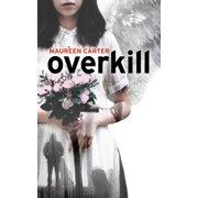 Overkill - eBook