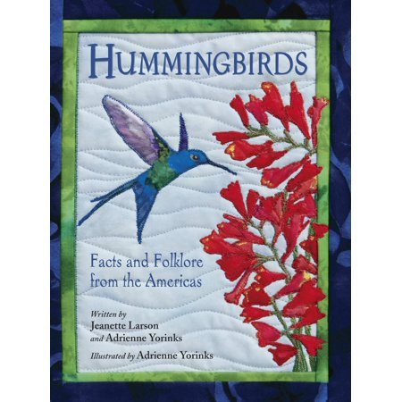 Hummingbirds : Facts and Folklore from the (Hummingbirds Facts And Folklore From The Americas)
