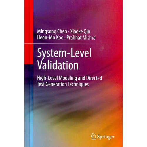 System-Level Validation: High-Level Modeling and Directed Test Generation Techniques